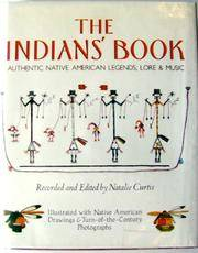 The Indians's Book: Authentic Native american Legends, Lore & Music