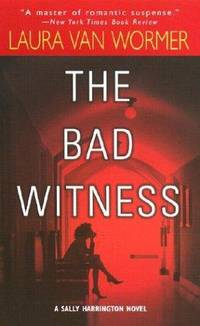 Bad Witness, The