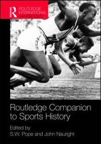 Routledge Companion to Sports History (Routledge International Handbooks)