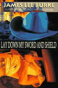 image of Lay Down My Sword and Shield: A Novel