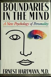 Boundaries in the Mind: A New Psychology of Personality