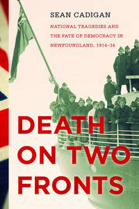 History of Canada Series: Death on Two Fronts