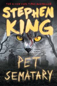 Pet Sematary by Stephen King - 2018-12-04 - from Books Express and Biblio.com