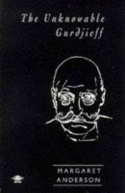 Unknowable Gurdjieff
