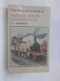 The Observer's Book of British Steam Locomotives