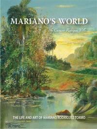 Mariano's World: The Life and Art of Mariano Rodriguez Tormo