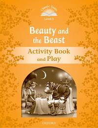 Classic Tales: Level 5: Beauty and the Beast Activity Book & Play