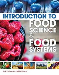 Introduction to Food Science and Food Systems, 2nd Edition