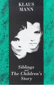 Siblings and The Children's Story.