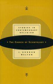 The Church of Scientology (Studies in Contemporary Religions, series volume 1) by J. Gordon Melton - Paperback - 1 - 2000-08-15 - from Ergodebooks and Biblio.com