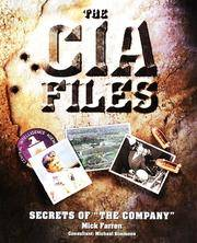 The CIA Files by Farren  Mick - First Edition - 1999 - from Montanita Publishing  and Biblio.com
