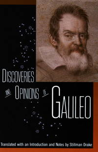 Discoveries and Opinions of Galileo: Including the Starry Messenger