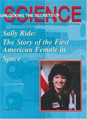 Sally Ride: The Story of the First American Female in Space (Unlocking the Secrets of Science)
