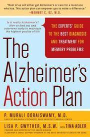 The Alzheimer's Action Plan: The Experts' Guide to the Best Diagnosis and Treatment for...