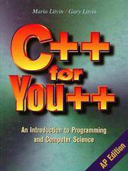 C++ for You++, AP Edition : An Introduction to Programming and Computer Science by Maria Litvin; Gary Litvin - Hardcover - 1998 - from ThriftBooks and Biblio.com