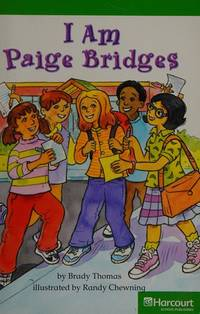 I Am Bridges, Advanced Reader Grade 3: Harcourt School Publishers Storytown (Rdg Prgm 08/09/10 Wt)