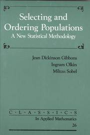 Selecting and ordering populations : a new statistical methodology
