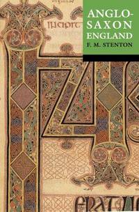 image of Anglo-Saxon England: Reissue with a new cover (Oxford history of England)