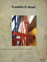 Franklin D Israel:  Buildings and Projects by Gehry, Frank O (Introduction. ; Thomas Hines and Franklin Israel (Essays) - 1992