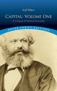 image of Capital: Volume One: A Critique of Political Economy (Dover Thrift Editions)
