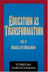 EDUCATION AS TRANSFORMATION VOL.I: Individual & Cosmos