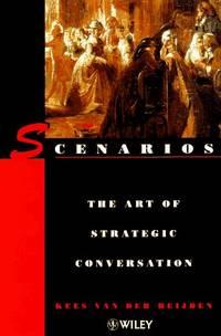 Scenarios: Art of Strategic Conversation