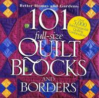 image of 101 Full-Size Quilt Blocks and Borders (Better Homes_Gardens)