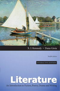 image of Literature: A Introduction to Fiction, Poetry, Drama, and Writing, Interactive Edition (12th Edition)