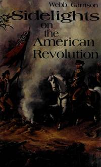 Sidelights On The American Revolution