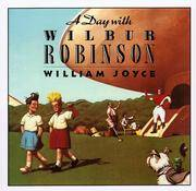 Day with Wilbur Robinson.