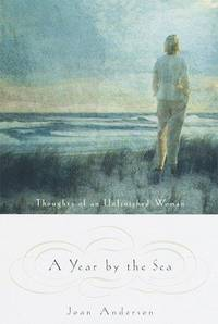 Year by the Sea : Thoughts of an Unfinished Woman