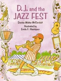 D. J. and the Jazz Fest (The D. J. Series)