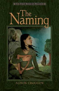The Naming: The First Book of Pellinor.
