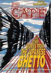 The Cape and Other Stories from the Japanese Ghetto
