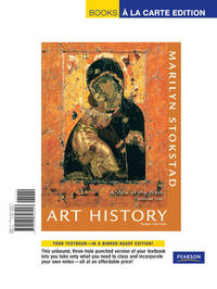 Art History: A View of the West, Volume 1, Books a la Carte Edition (3rd Edition)