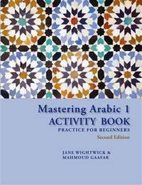 Mastering Arabic 1 Activity Book, Second Edition (PB)