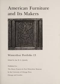 AMERICAN FURNITURE AND ITS MAKERS - WINTERTHUR PORTFOLIO 13