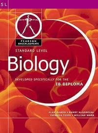 BIOLOGY-STANDARD LEVEL-PEARSON BACCAULARETE FOR IB DIPLOMA PROGRAMS (Pearson International...