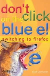 Don't Click On the Blue E