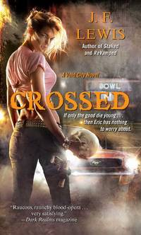 Crossed: A Void City Novel