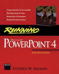Running Microsoft PowerPoint 4 for Windows (Running Ser.) by  Illustrated by Diagrams  Stephen W. - Paperback - 0 - from Piscataway & Potomac Books (SKU: 003837)