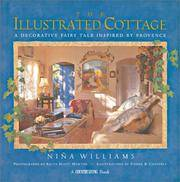 Country Living The Illustrated Cottage: A Decorative Fairy Tale Inspired by Provence