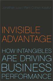 Invisible Advantage: How Intangibles Are Driving Business Performance