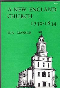 A NEW ENGLAND CHURCH 1730-1834