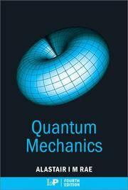 Quantum Mechanics, Fourth Edition