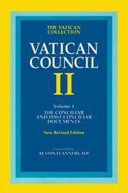 Vatican Council II, Vol. 1: The Conciliar and Postconciliar Documents