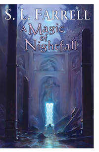 A Magic of Nightfall: A Novel in the Nessantico Cycle