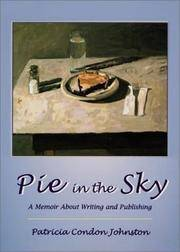 Pie in the Sky  A Memoir About Writing and Publishing