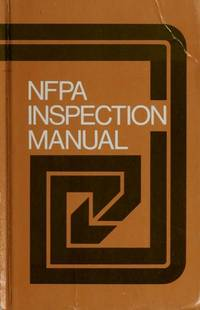 N.F.P.A. Inspection Manual (National Fire Protection Association Inspection Manual)