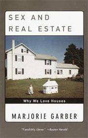 image of Sex and Real Estate: Why We Love Houses